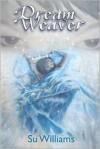 Dream Weaver - Su Williams