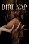 "Dirt Nap (A Marnie Baranuik ""Between the Files"" Story) - A.J. Aalto"
