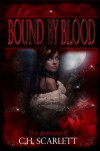Bound By Blood: The Awakening - C.H. Scarlett
