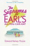The Supremes at Earl's All-You-Can-Eat - Edward Kelsey Moore