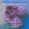 50 Baby Bootees to Knit - Zoe Mellor