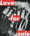 Love for Sale: Words and Pictures of Barbara Kruger - Kate Linker
