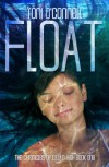 Float (The Chronicles of D.E.A.D. High) - Roni O'Connell