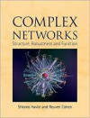 Complex Networks: Structure, Robustness and Function - Reuven Cohen, Shlomo Havlin