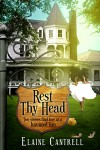 Rest Thy Head - Elaine Cantrell