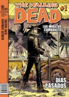 Walking Dead #1 (Los muertos caminantes) Días pasados parte 1 de 3 - Robert Kirkman, Tony Moore, Mauro Mantella