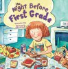 The Night Before First Grade (Reading Railroad) - Natasha Wing