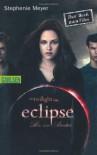 Die Twilight-Saga: Eclipse - Biss zum Abendrot - Stephenie Meyer