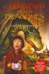 El guardián de los dragones (El guardián de los dragones, #1) - Carole Wilkinson