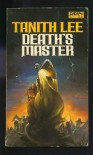 Death's Master - Lee Tanith
