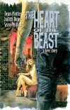 The Heart of the Beast Hardcover - Dean Motter, Judith Dupre, Sean Phillips