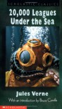 20,000 Leagues Under The Sea (Scholastic Classics) - Jules Verne