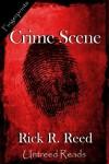 Crime Scene - Rick R. Reed