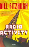 Radio Activity - Bill Fitzhugh