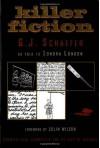 Killer Fiction: The Sordid Confessional Stories That Convicted Serial Killer G. J. Schaefer - G.J. Schaefer, Sondra London