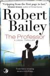 The Professor - Robert  Bailey