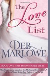 The Love List (Half Moon House) (Volume 1) - Deb Marlowe