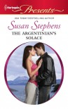 The Argentinian's Solace - Susan Stephens