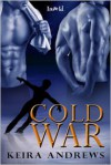 Cold War - Keira Andrews