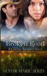 Broken Road - Char Marie Adles