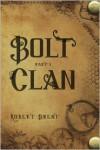 Bolt Clan - Robert  Brent
