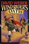 Wind Rider's Oath  - David Weber