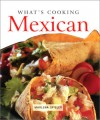 Whats Cooking: Mexican (CL) - Marlene Spieler