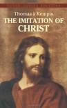 The Imitation of Christ - Thomas à Kempis, Aloysius Croft, Harold Bolton