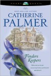 Finders Keepers - Catherine   Palmer