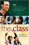The Class - FranCois Begaudeau,  Linda Asher (Translator)