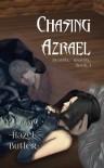 Chasing Azrael (Deathly Insanity) - Hazel Butler