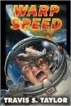Warp Speed - Travis S. Taylor