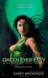 Green-Eyed Envy (A Shades of Fury Novel) - Kasey Mackenzie