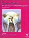 Dental Caries: The Disease and Its Clinical Management - Edwina Kidd, Ole Fejerskov