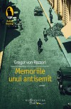 Memoriile unui antisemit - Gregor von Rezzori, Catrinel Plesu