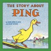 The Story About Ping - Marjorie Flack, Kurt Wiese