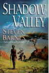 Shadow Valley - Steven Barnes