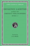 Lives of Eminent Philosophers, Vol 1, Books 1-5 - R.D. Hicks, Diogenes Laertius