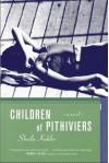 Children of Pithiviers - Sheila Kohler