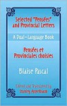 "Selected ""Pensees"" and Provincial Letters/Pensees et Provinciales choisies: A Dual-Language Book - Blaise Pascal, Stanley Appelbaum, Stanley Applebaum"