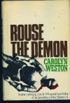 Rouse the Demon - Carolyn Weston