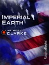 Imperial Earth (Arthur C. Clarke Collection) - Arthur C. Clarke
