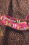 Carolina Moon - Jill McCorkle