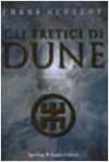 Gli eretici di Dune - Frank Herbert