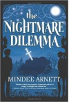 The Nightmare Dilemma (Arkwell Academy) (Hardback) - Common - by Mindee Arnett