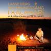 Skymningssång i Kalahari. Hur människan bytte tillvaro - Berg,  Lasse