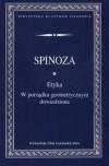 Etyka w porządku geometrycznym dowiedziona - Baruch de Spinoza