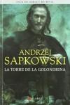 La Torre de la Golondrina (Geralt de Rivia 6 - Coleccionista) - Andrzej Sapkowski