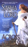 Across a Wild Sea - Sasha Lord