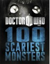 Doctor Who: 100 Scariest Monsters - Justin Richards